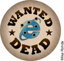 Wanted IE6 dead and not alive!
